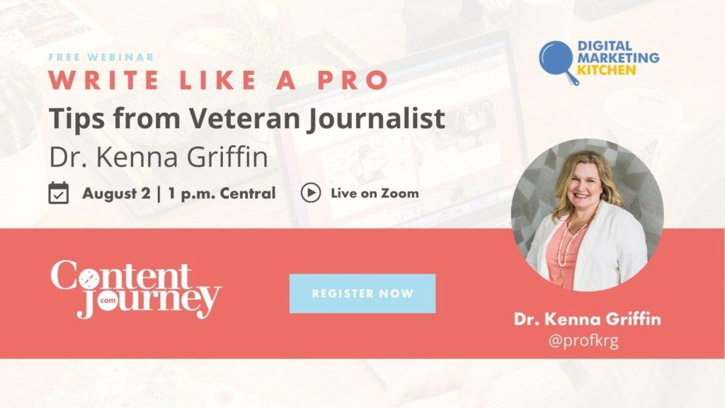 Webinar: Dr. Kenna Griffin - Write Like a Pro